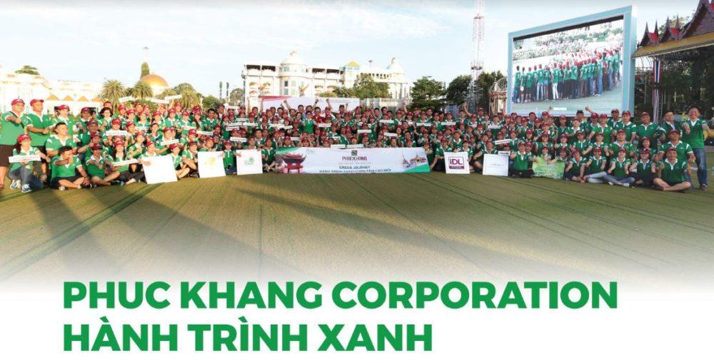 Hành trình xanh Phúc Khang Corporation